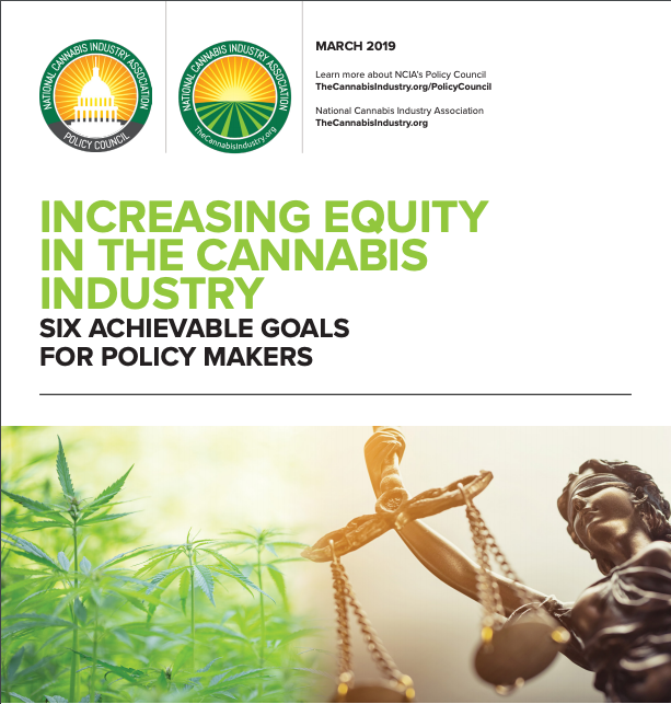 Increasing Equity In The Cannabis Industry: Six Achievable Goals For Policy Makers (March 2019)