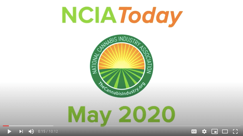 NCIA Today: May 2020 Episode – HEROES Act, #CannabisIsEssential, and New Fireside Chats for NCIA Members