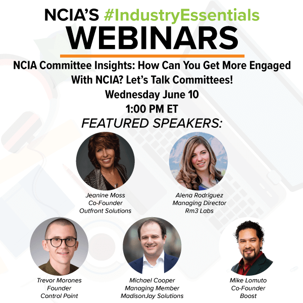 Webinar Recording: NCIA Committee Insights – How Can You Get More Engaged With NCIA? Let's Talk Committees!