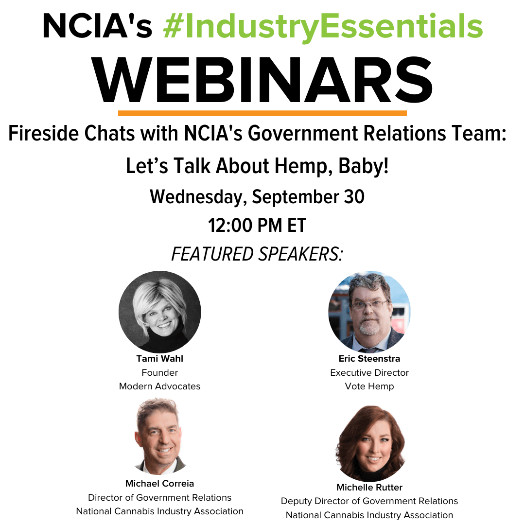 #IndustryEssentials Webinar Recording – Fireside Chats with NCIA's Government Relations Team: Let's Talk About Hemp, Baby!