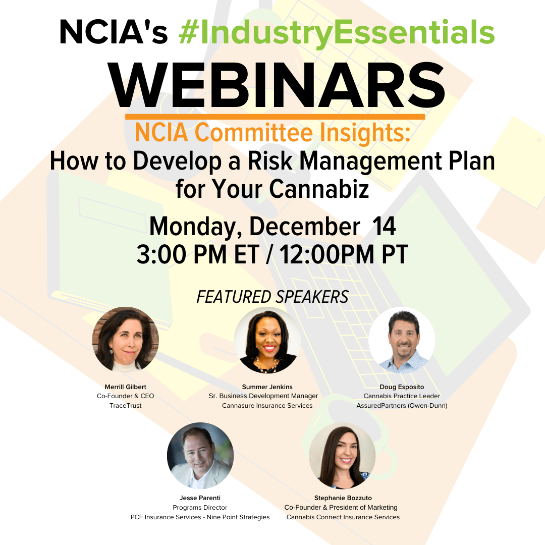 #IndustryEssentials Webinar Recording – NCIA Committee Insights: How to Develop a Risk Management Program for Your Cannabiz