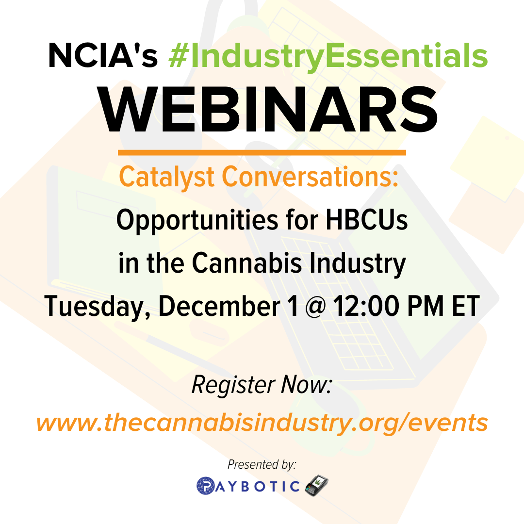 #IndustryEssentials Webinar Recording – Catalyst Conversations: Opportunities for HBCUs in the Cannabis Industry