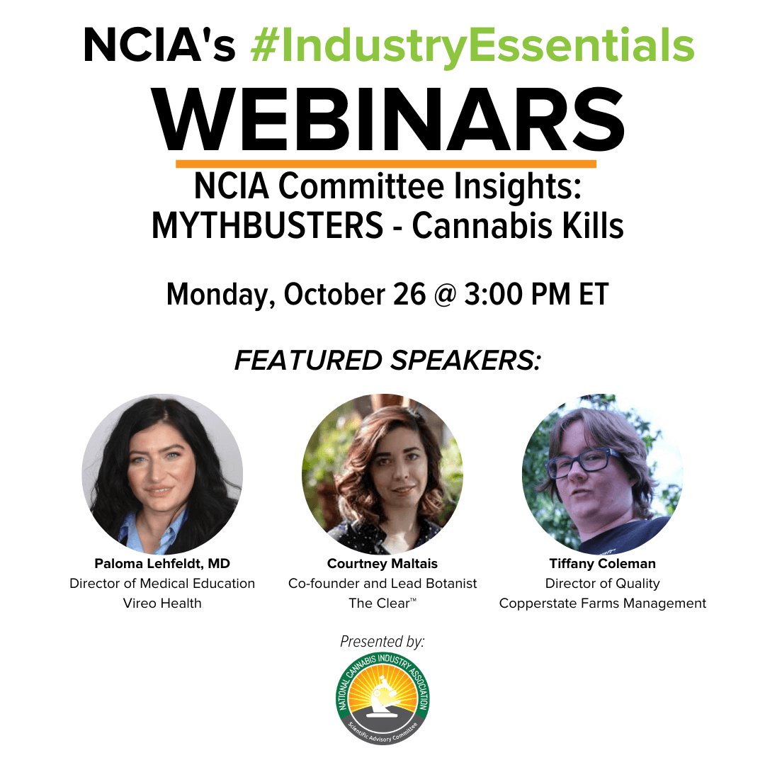 #IndustryEssentials Webinar Recording – NCIA Committee Insights: MYTHBUSTERS – Cannabis Kills