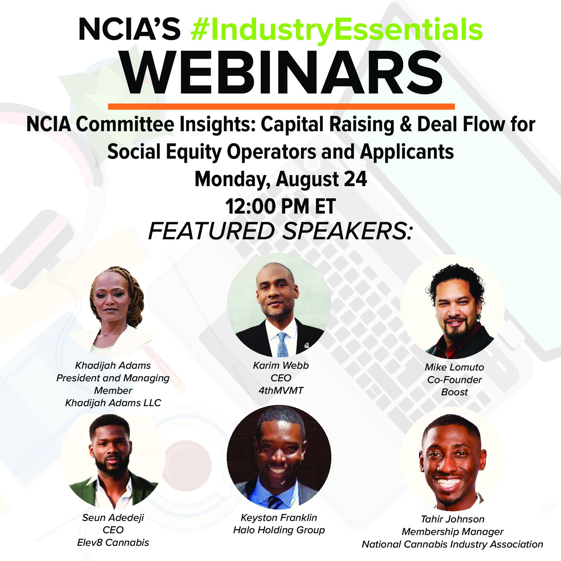 #IndustryEssentials Webinar Recording – NCIA Committee Insights: Capital Raising & Deal Flow for Social Equity Operators and Applicants