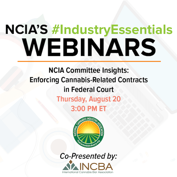 #IndustryEssentials Webinar Recording – Committee Insights: Enforcing Cannabis-Related Contracts in Federal Court