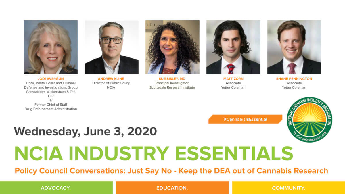 #IndustryEssentials Webinar Recording – Policy Council Conversations: Just Say No – Keep the DEA out of Cannabis Research
