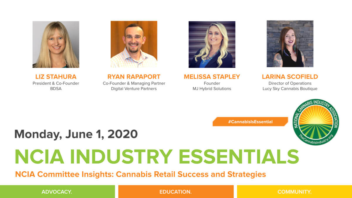#IndustryEssentials Webinar Recording – NCIA Committee Insights: Cannabis Retail Success and Strategies