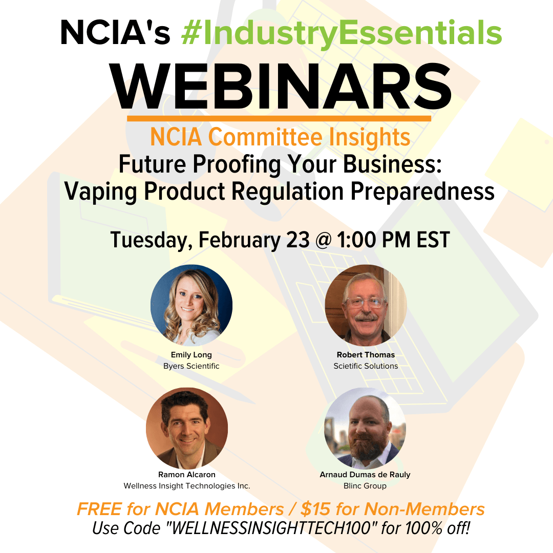 Committee Insights | 2.23.21 | Future Proofing Your Business – Vaping Product Regulation Preparedness