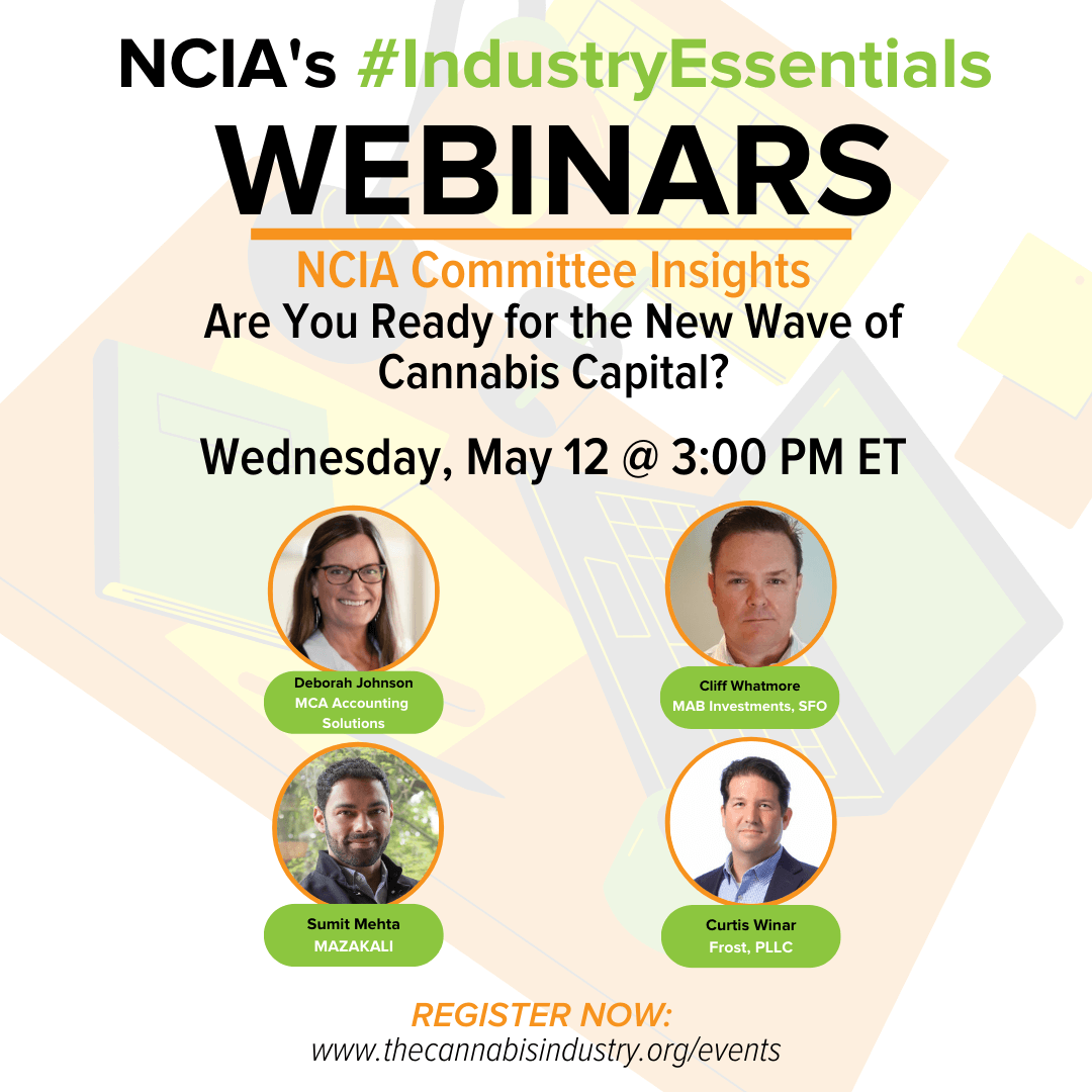 Committee Insights | 5.12.21 | Are You Ready for the New Wave of Cannabis Capital?