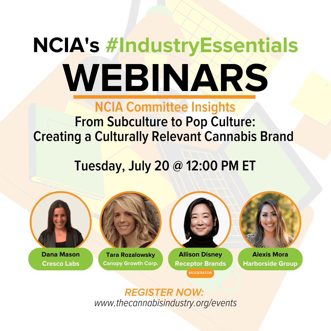 Committee Insights | 7.20.21 | Subculture to Pop Culture: Creating Culturally Relevant Cannabis Brands