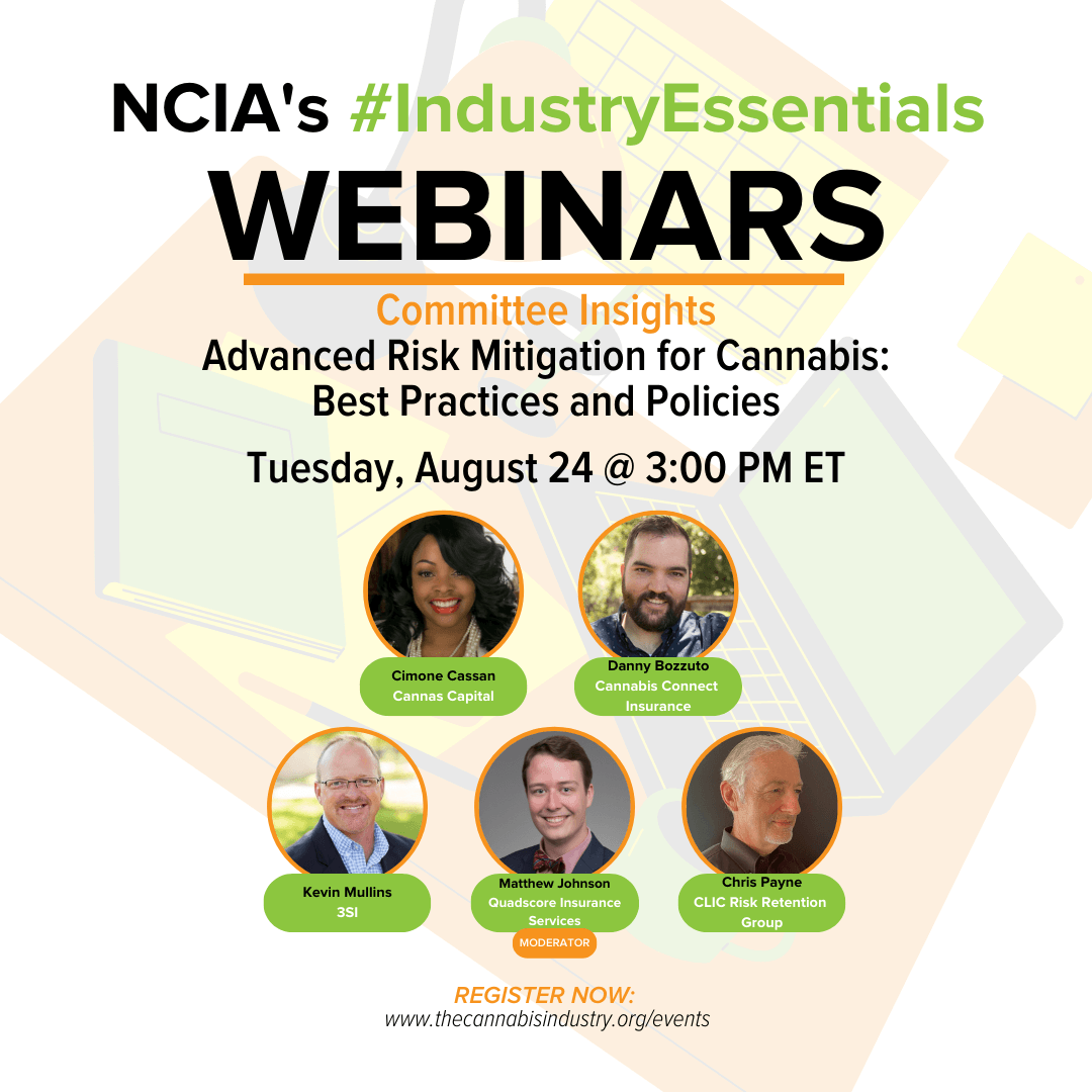 Committee Insights | 8.24.21 | Advanced Risk Mitigation for Cannabis: Best Practices and Policies
