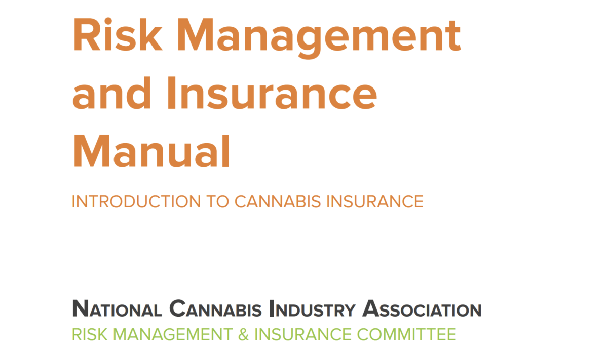 Risk Management and Insurance Manual: An Introduction to Cannabis Insurance
